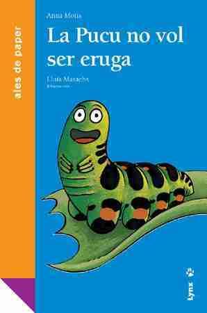 La Pucu no vol ser eruga book cover image