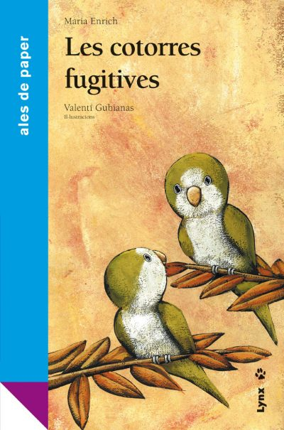 Les cotorres fugitives book cover image