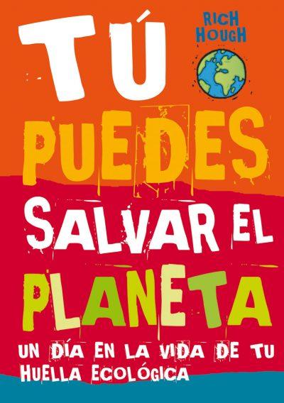 Tú puedes salvar el planeta book cover image